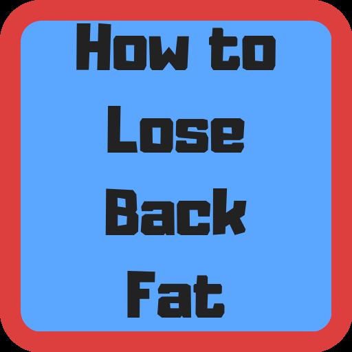 cel mai simplu mod de a pierde grăsimea din spate
