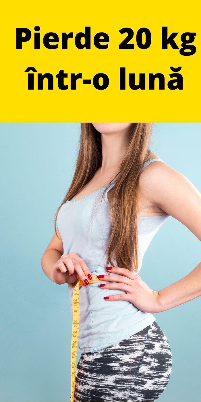 20 de kilograme pierdere în greutate într o lună slabire 5 kg in 3 zile