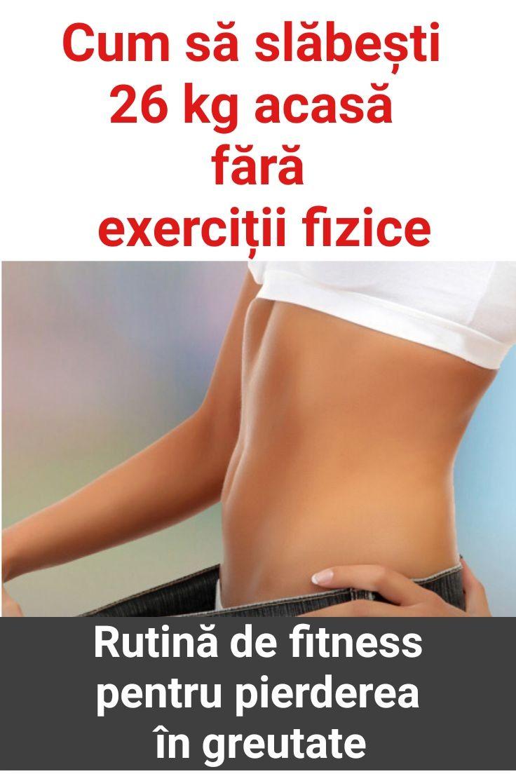 pierdeți în greutate, de asemenea